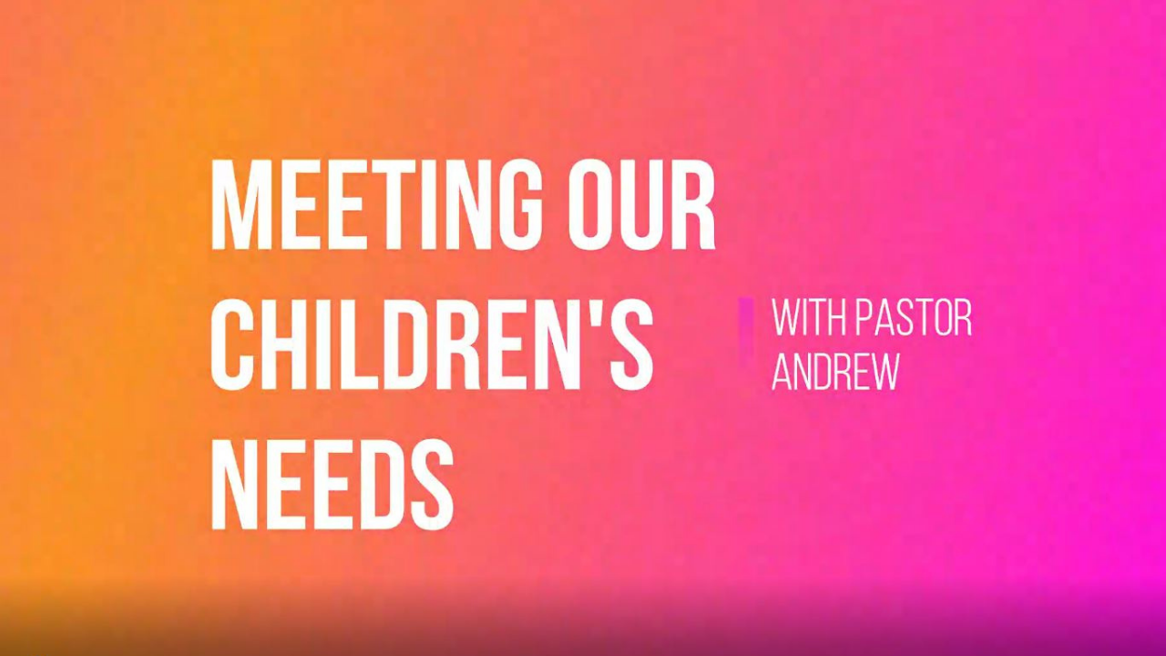 Meeting our children's needs
